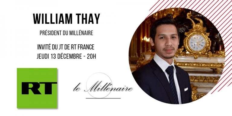William Thay, Président du Millénaire, invité du JT de RT France le 13 décembre