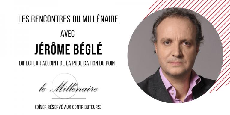 Le Millénaire rencontre Jérôme Béglé