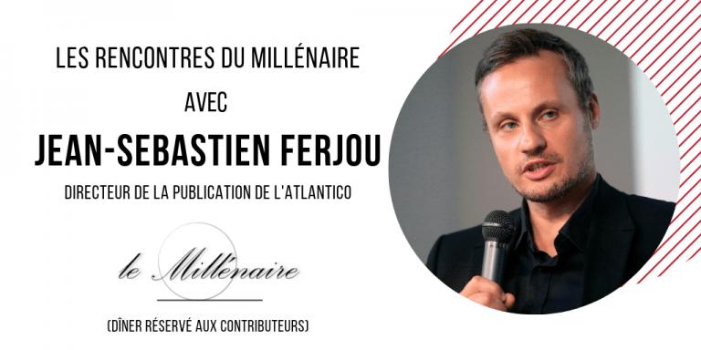 Le Millénaire rencontre Jean-Sebastien Ferjou