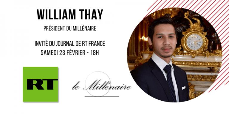 William Thay, Président du Millénaire, invité du JT de RT France le 23 février