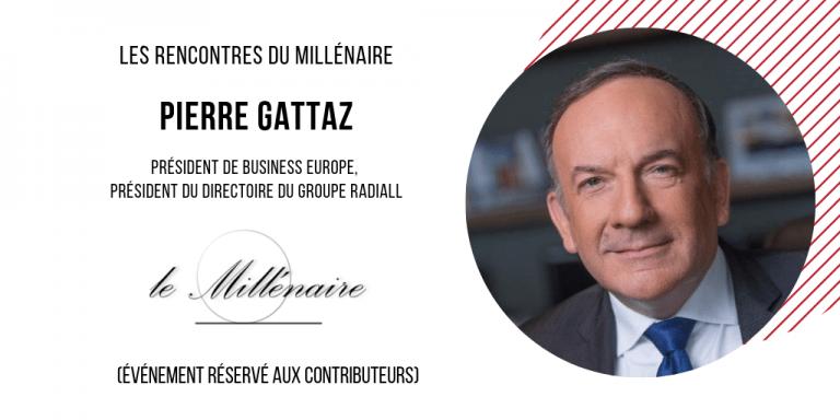 Le Millénaire rencontre Pierre Gattaz