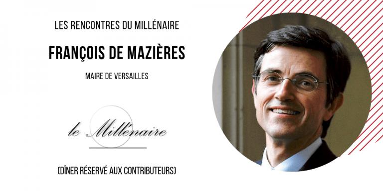 Le Millénaire rencontre François De Mazières